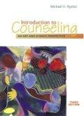 Introduction to Counseling: An Art and Science Perspective (3rd Edition) / Michael S. Nystul