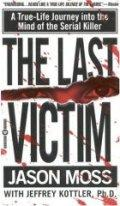 The Last Victim: A True-L
